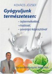 Kovács József: Gyógyuljunk természetesen.