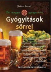Kovács József: Gyógyítások sörrel